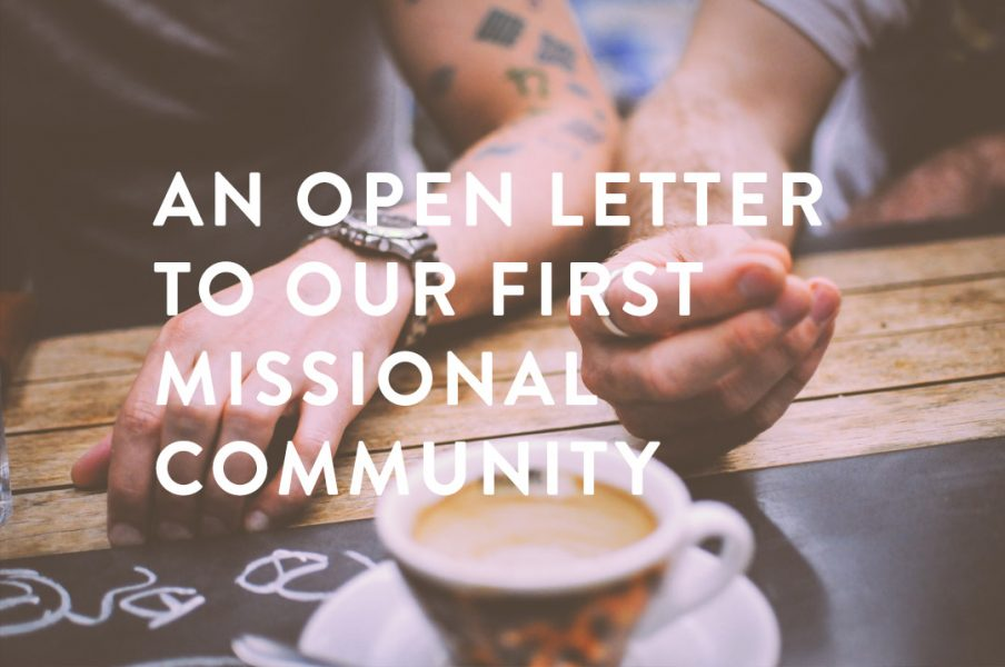 An Open Letter To Our First Missional Community » Redemption